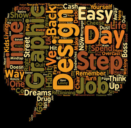 Make your next Graphic Design Job Your Last How to retire wealthy in a few easy steps text background wordcloud concept