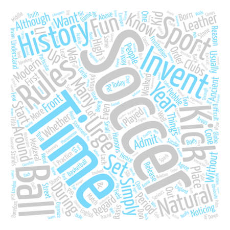 urge: History Of Soccer text background word cloud concept