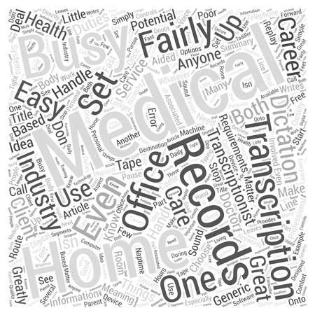 medical career: Medical Transcription Career Home Business Or Both Word Cloud Concept