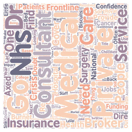 nhs: Medical Insurance NHS Consultants Go Private text background wordcloud concept Illustration