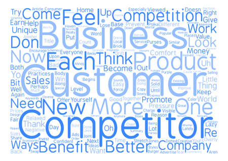 Have You Thanked Your Competitors Lately text background word cloud concept Illustration