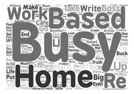 Home Based Business The Naked Truth text background word cloud concept