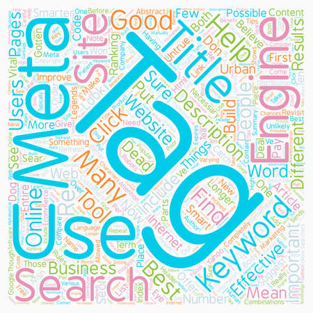 meta: Meta Tag You re It How To Use Meta Tags Effectively text background wordcloud concept Illustration