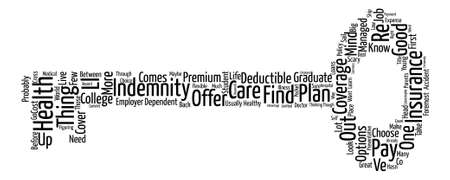 Health Insurance For The Recent College Graduate Word Cloud Concept Text Background