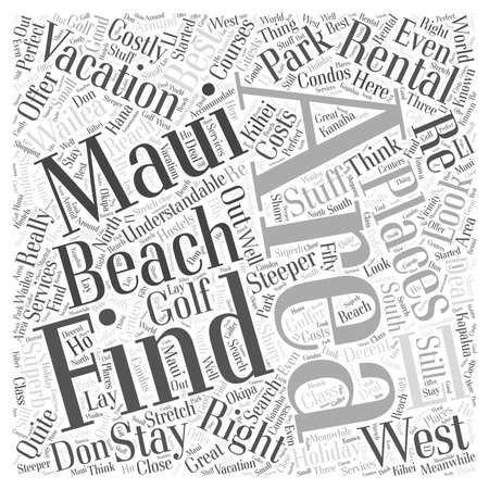 understandable: Maui Vacation Rental The Right Stuff Word Cloud Concept