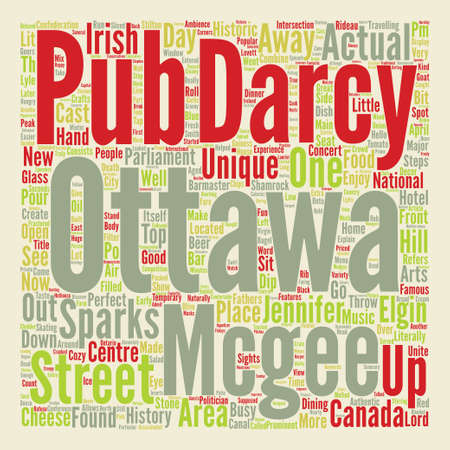 Hello From Ottawa Darcy Mcgee s On Sparks Street text background word cloud concept