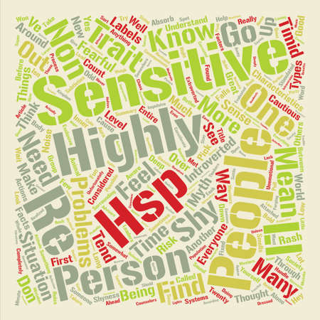 Highly Sensitive People Traits and Characteristics text background wordcloud concept