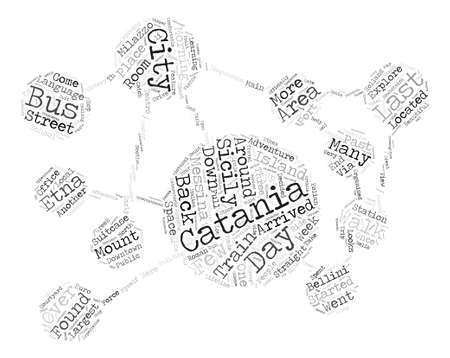 Hello From Sicily My Last Day In Catania text background word cloud concept Illustration
