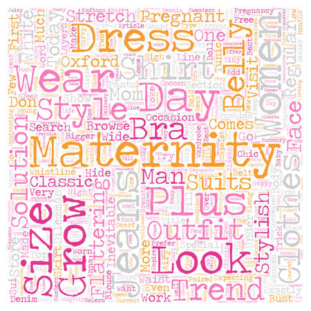 Maternity Clothes Trends text background wordcloud concept