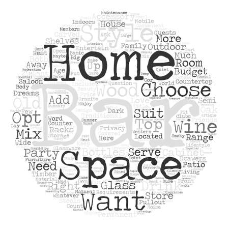 articles of furniture: How To Choose The Right Home Bar For You Word Cloud Concept Text Background