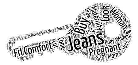 Maternity Jeans Stylish Comfort For Expectant Moms Word Cloud Concept Text Background Illustration