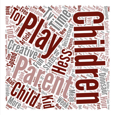 It s OK for your child to be bored In fact it s recommended text background word cloud concept