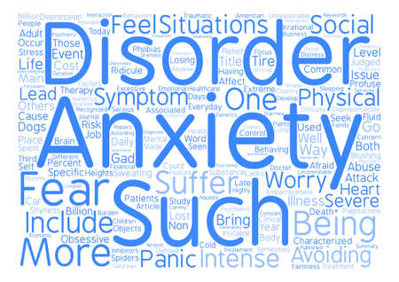 How Is Your Anxiety Today Word Cloud Concept Text Background Illustration