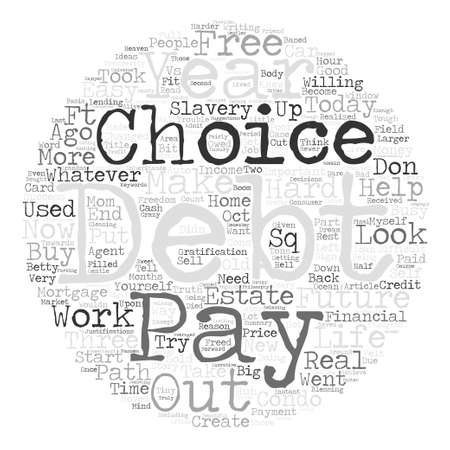 looked: How I Went From In Debt To Debt Free In Months text background word cloud concept Illustration