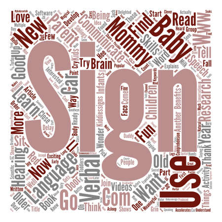 goodness: I m One Year Old and Thank Goodness for Sign Language text background word cloud concept