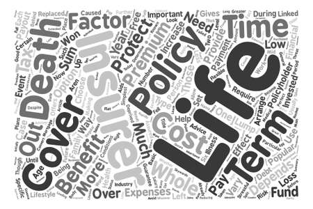 financially: How To Choose The Right Life Insurance Policy text background word cloud concept