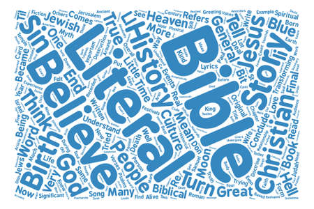 literally: How much of the Bible is literally true text background word cloud concept