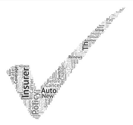 How To Change Auto Insurance Companies text background word cloud concept