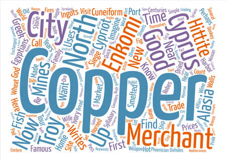 bustle: In Their Footsteps A Copper Merchant in Enkomi text background word cloud concept