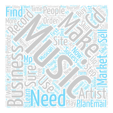 How to Become a Successful Independent Artist or Songwriter text background word cloud concept