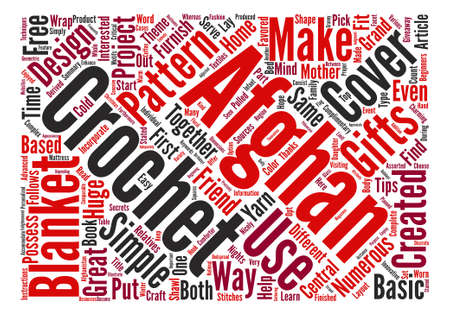 afghan: How to Make Great Gifts with Crochet Afghan Patterns Word Cloud Concept Text Background