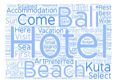 How To Select Your Preferred Bali Hotels Word Cloud Concept Text Background Illustration