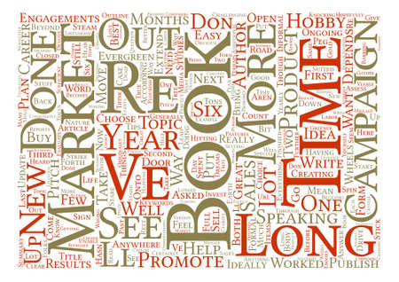 anywhere: How Long Is Too Long To Market A Book Word Cloud Concept Text Background