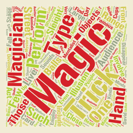 How Did They Do That Types Of Magic Tricks text background word cloud concept