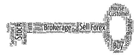 How A Forex Or Stock Broker Can Help You Succeed text background wordcloud concept