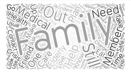 tammy: ll Elderly Family Members and Friends Need To Be Safe text background word cloud concept