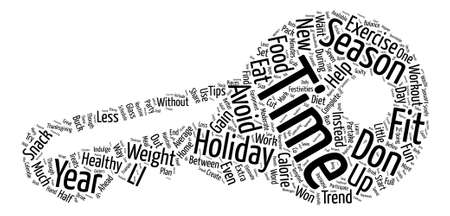 How To Avoid Holiday Weight Gain text background word cloud concept