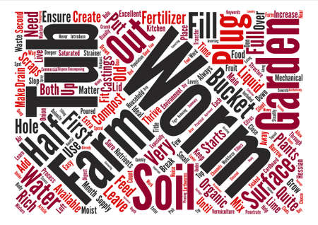 How To Grow Your Own Organic Worms Your Silent Workforce Word Cloud Concept Text Background