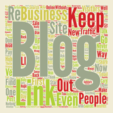 How to Keep Your Blog Traffic text background word cloud concept