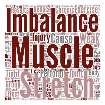 prevalent: Muscle Imbalance And Chronic Injuries text background word cloud concept Illustration