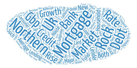 Northern Rock A Bank Built On Sand text background wordcloud concept