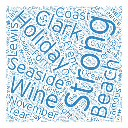 On Oregon s Coast Lewis Clark and the Holidays text background word cloud concept Illustration