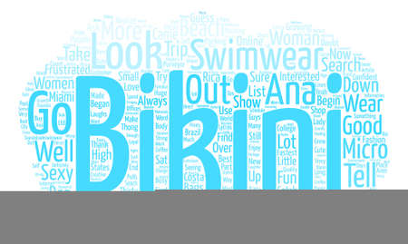 seach: My seach for the perfect bikini text background word cloud concept Illustration