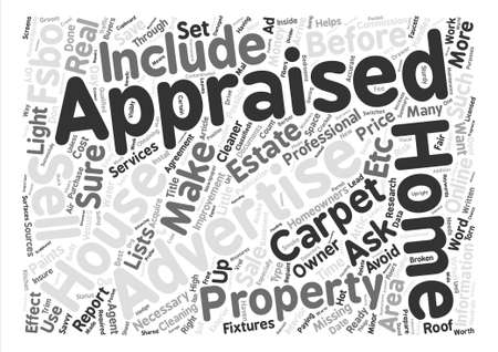 Prepare to Have Your House Appraised text background word cloud concept