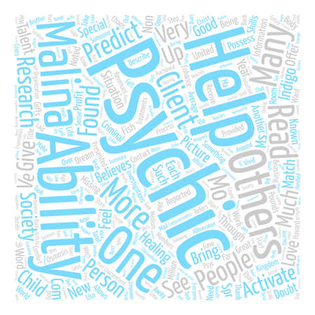 Psychics Can Help Activate Others As Psychics text background word cloud concept