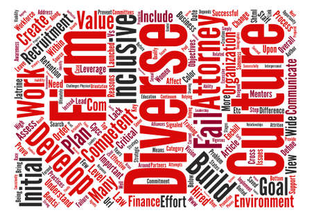 Reasons Why Law Firm Diversity Initiatives Fail text background word cloud concept