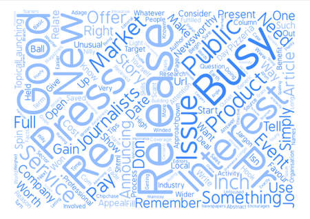 PR Tips Should We Issue a Press Release text background word cloud concept