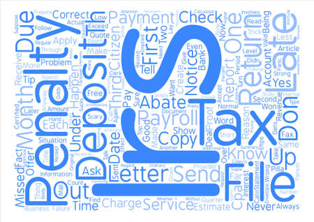 Payroll Tax Penalties When the IRS sends a Letter Word Cloud Concept Text Background