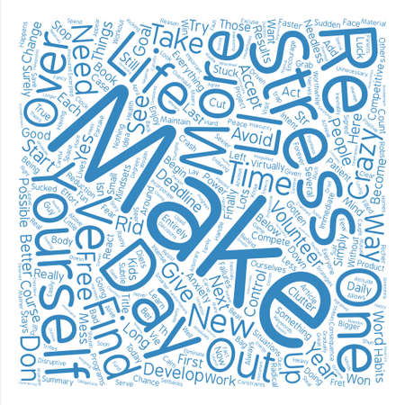 finally: Start The New Year Stress Free text background word cloud concept Illustration