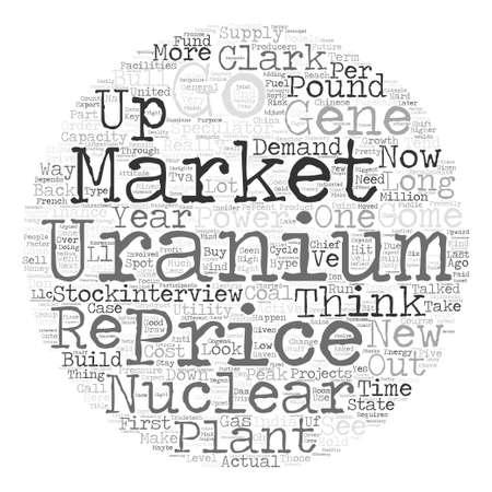 uranium: Speculators Could Drive Uranium to Pound text background word cloud concept