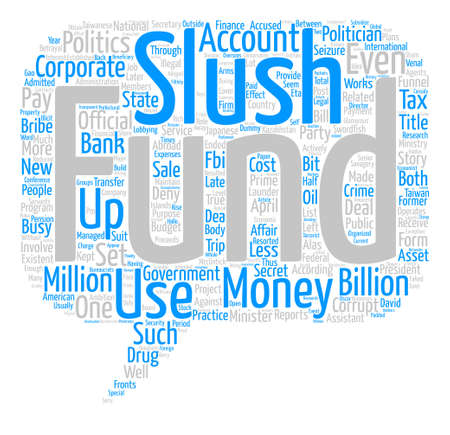 savagery: Slush Funds text background word cloud concept