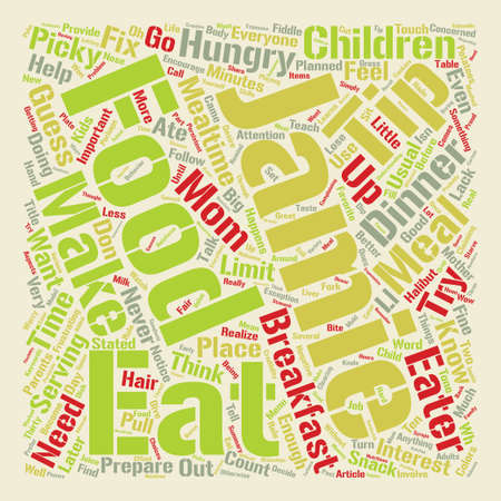 So You Have A Picky Eater Word Cloud Concept Text Background