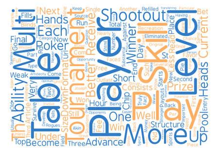 shootout: Shootout Poker Tournaments Develop Stronger Better Players text background word cloud concept