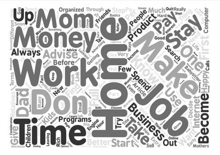 let s: Stay At Home Moms And Dads Let s Make Money From Home Word Cloud Concept Text Background Illustration