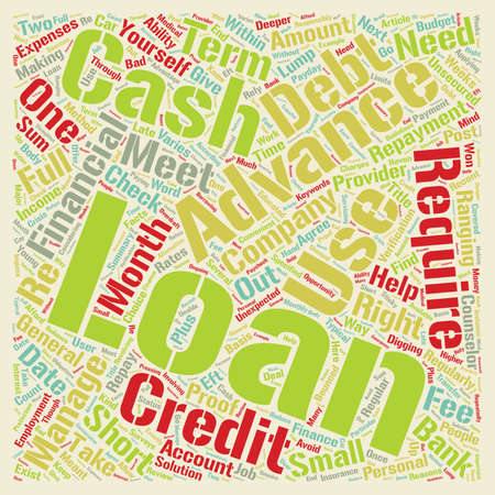 Cash advance loans right for you text background word cloud concept