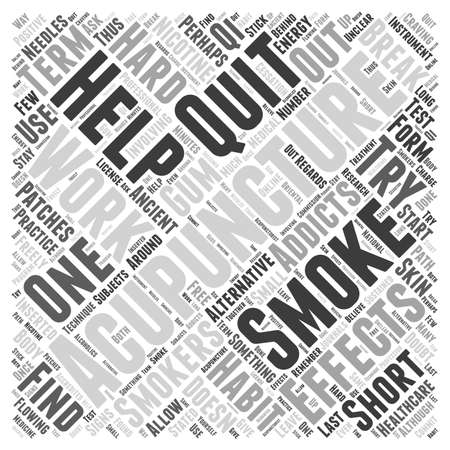 quit: Acupuncture Can Help You Quit Smoking Word Cloud Concept